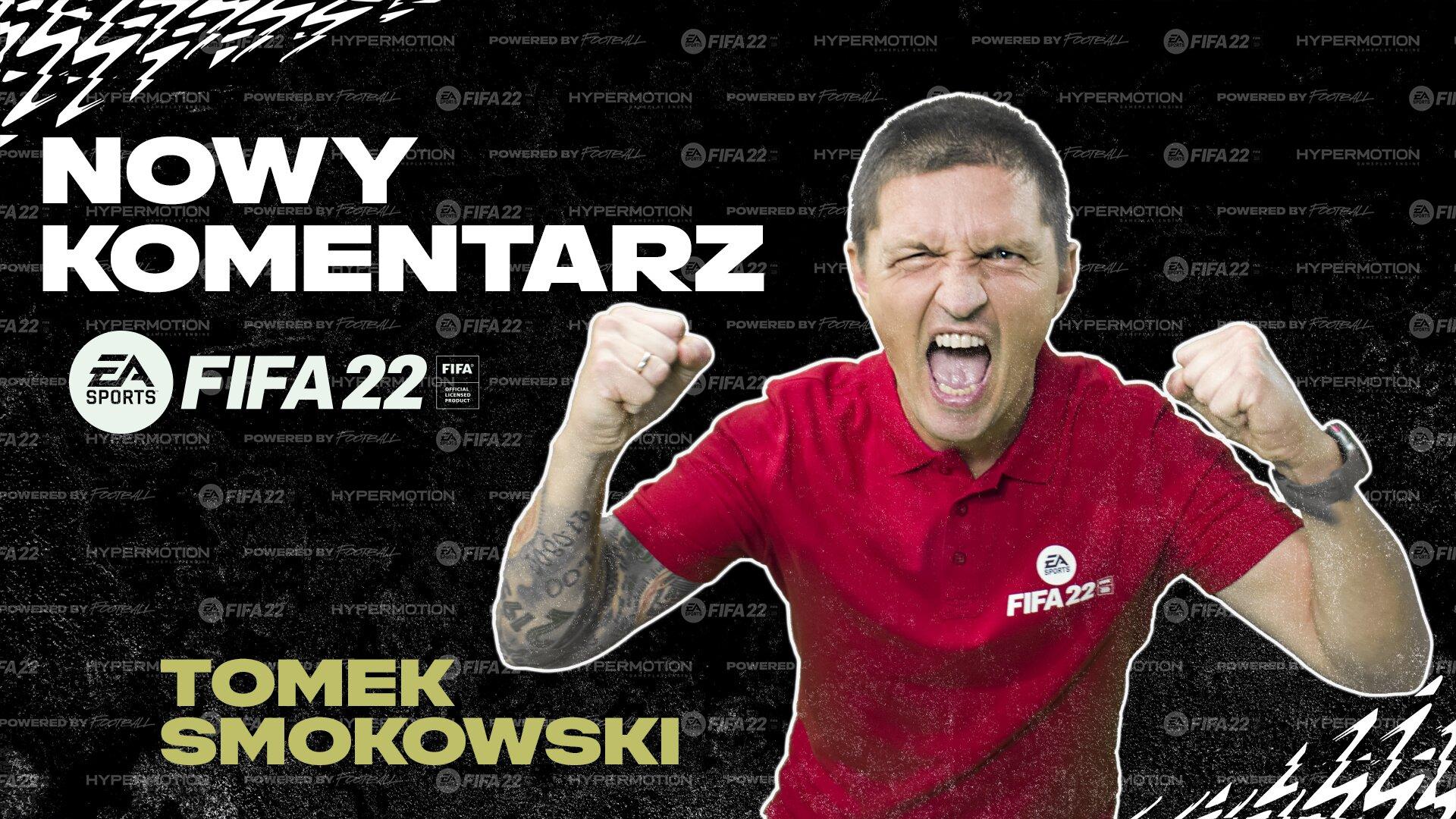 Tomasz Smokowski oficjalnym komentatorem w FIFA 22! Zastąpił Dariusza Szpakowskiego